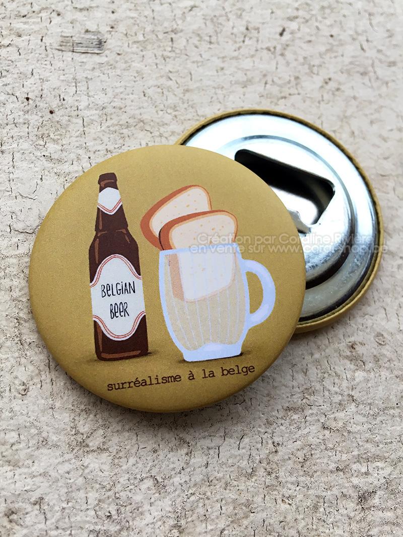 magnet decapsuleur une biere deux tartines humour belge