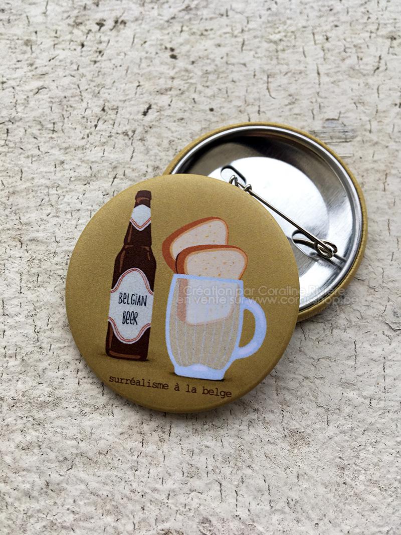 une biere deux tartines humour belge boire beaucoup de biere badge original